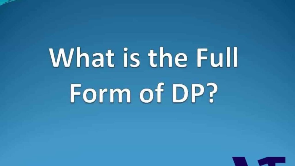 What is the full form of D.P.